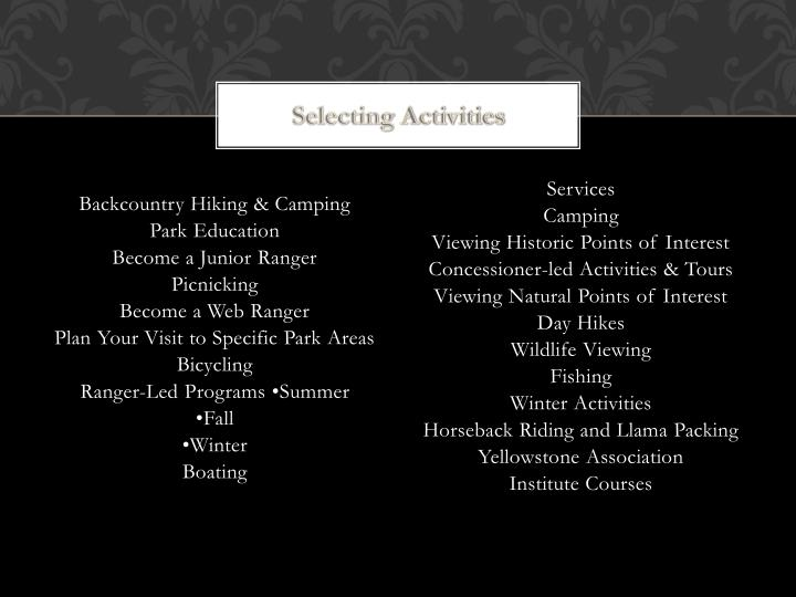 Selecting activities