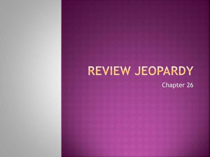 review jeopardy n.