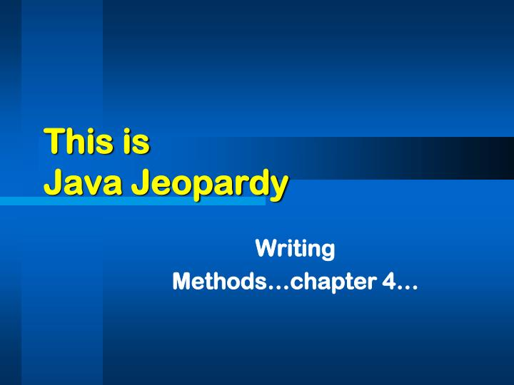 this is java jeopardy n.