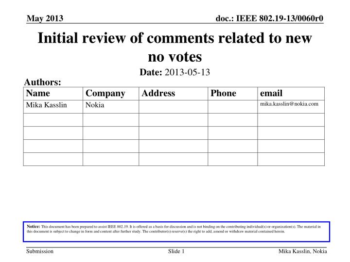 initial review of comments related to new no votes n.