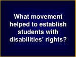 what movement helped to establish students with disabilities rights