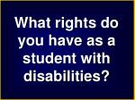 what rights do you have as a student with disabilities