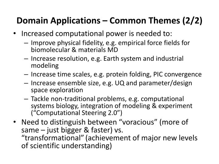 Domain Applications – Common Themes (2/2)