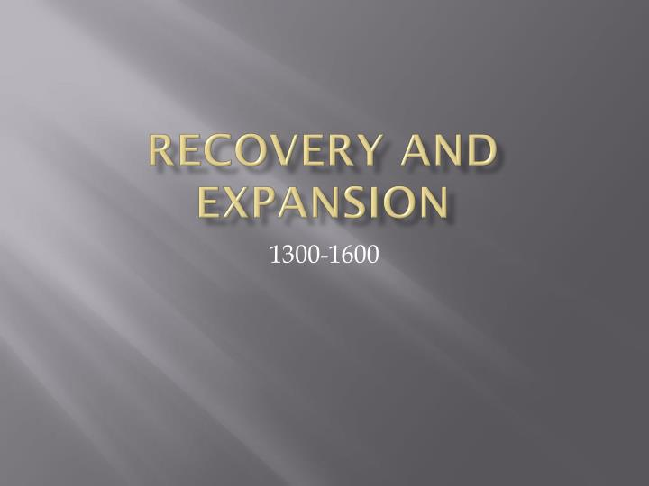 recovery and expansion n.
