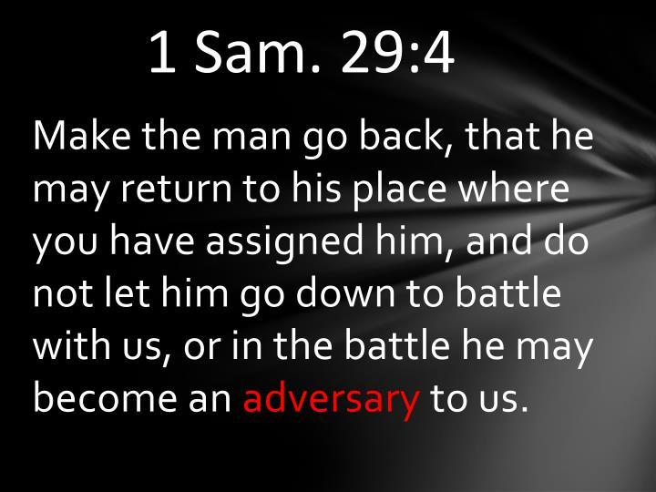 1 Sam. 29:4