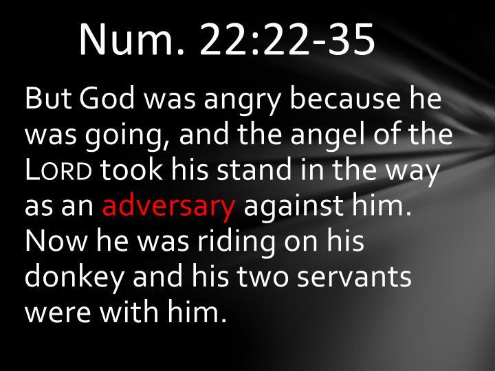 Num. 22:22-35