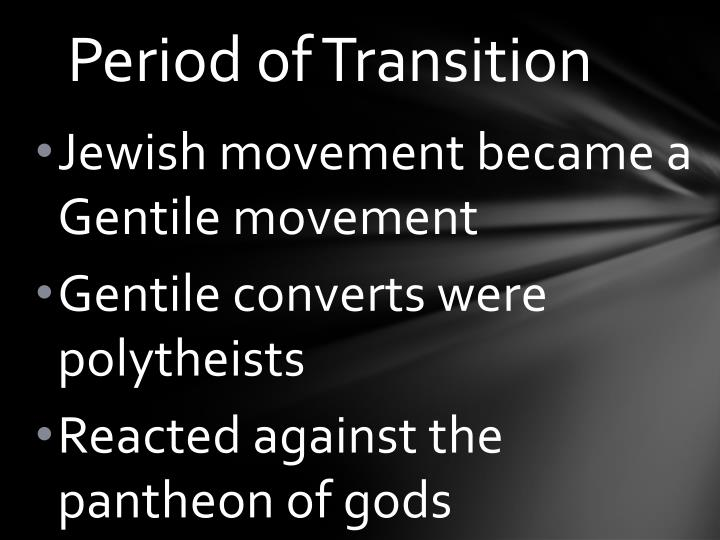 Period of Transition