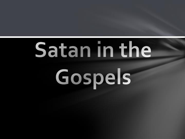 Satan in the Gospels