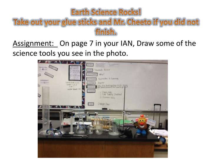 earth science rocks take out your glue sticks and mr cheeto if you did not finish n.