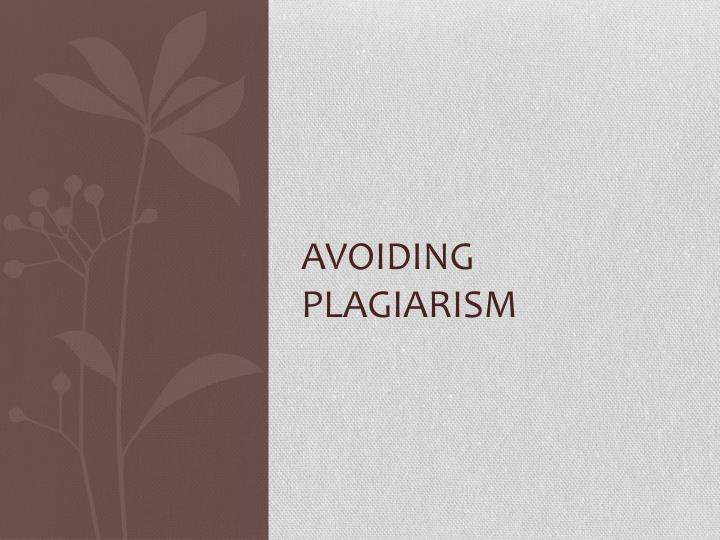 Avoiding Plagiarism
