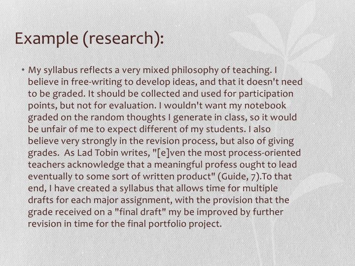 Example (research):