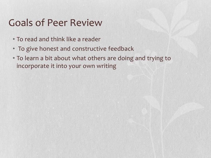 Goals of Peer Review