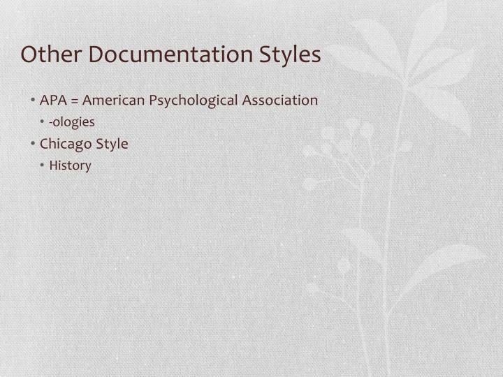 Other Documentation Styles