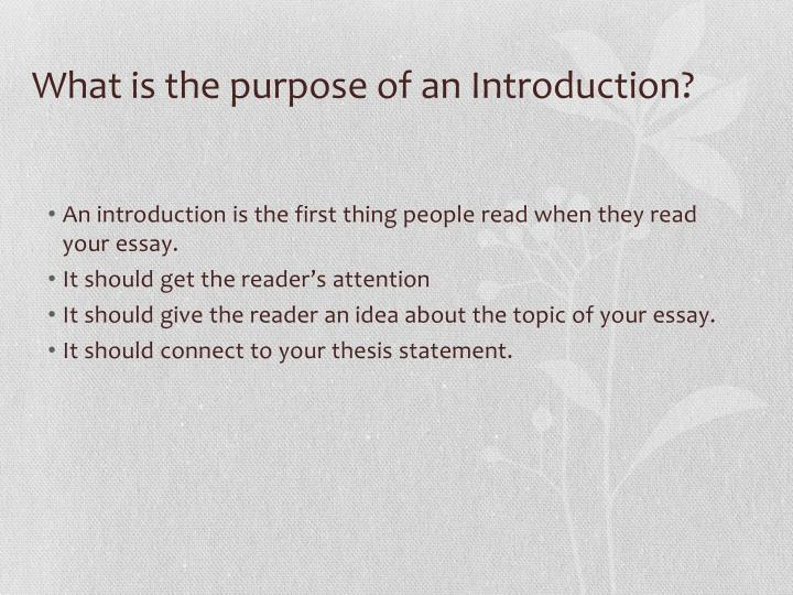 What is the purpose of an Introduction?