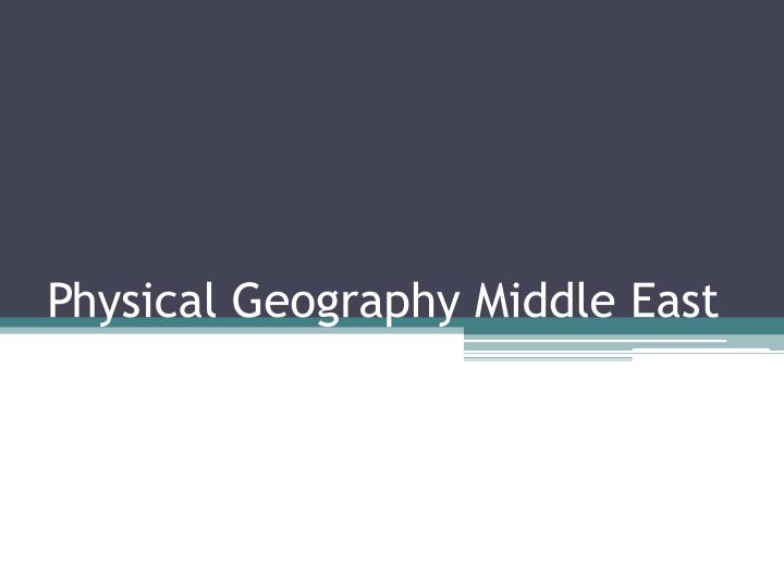 physical geography middle east n.