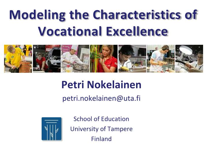 modeling the characteristics of vocational excellence n.