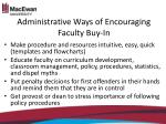 administrative ways of encouraging faculty buy in