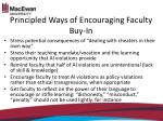 principled ways of encouraging faculty buy in