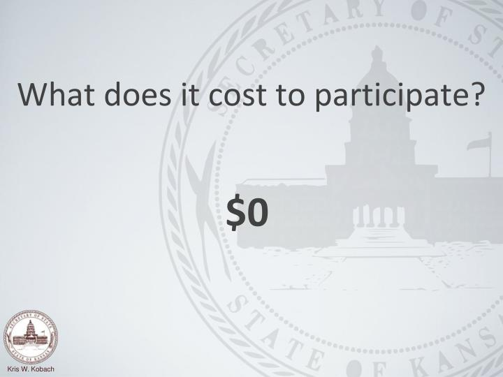 What does it cost to participate?