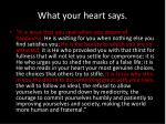 what your heart says