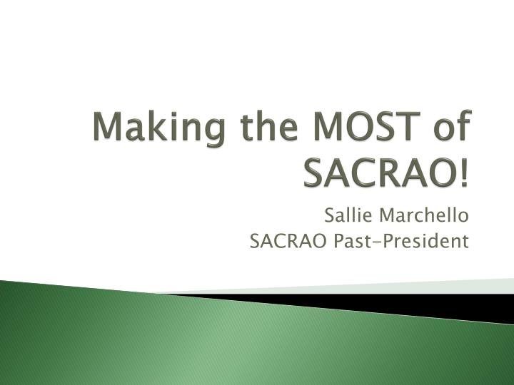 Making the most of sacrao
