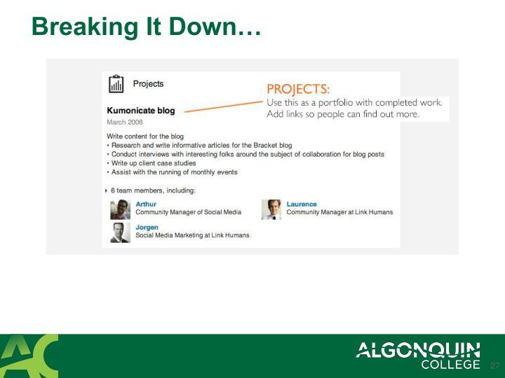 Breaking It Down…