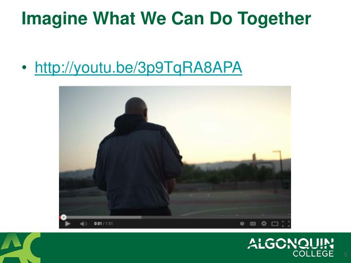 Imagine What We Can Do Together