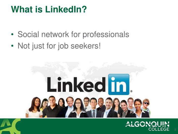 What is LinkedIn?