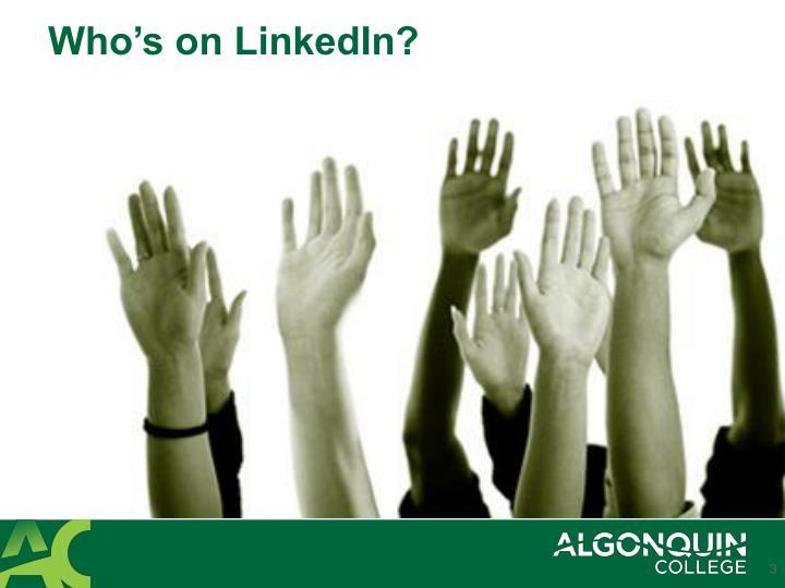 Who s on linkedin