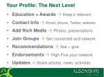 your profile the next level