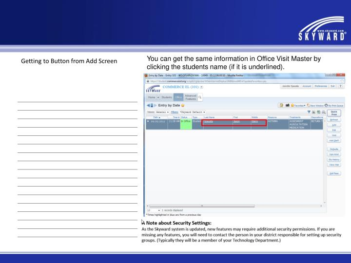 You can get the same information in Office Visit Master by clicking the students name (if it is underlined).