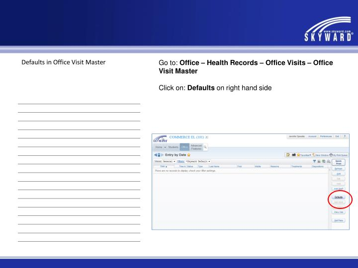 Defaults in Office Visit Master