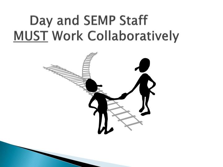 Day and SEMP Staff