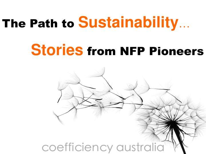 the path to sustainability stories from nfp pioneers n.