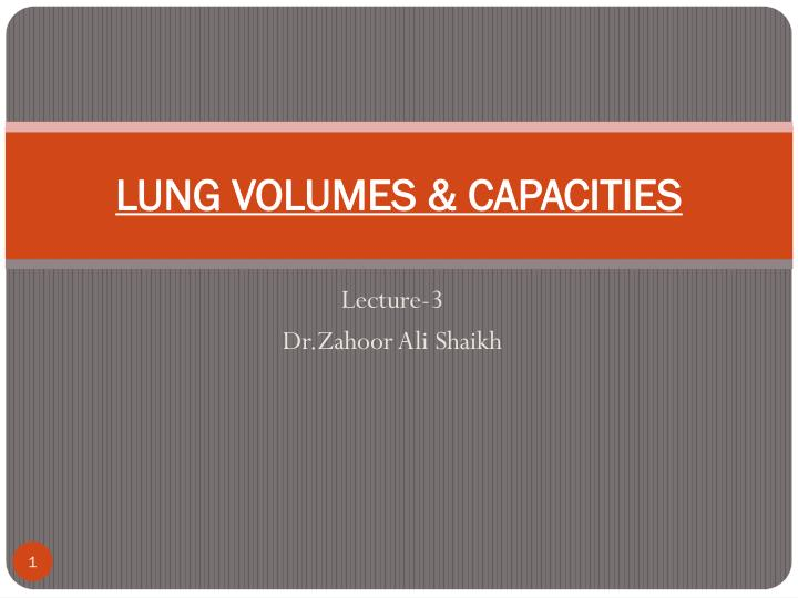 lung volumes capacities