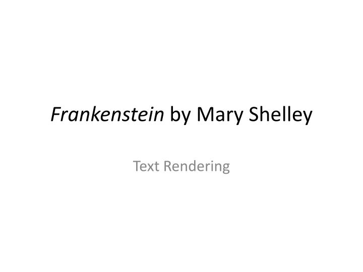 nature and nurture in the novel frankenstein by mary shelley