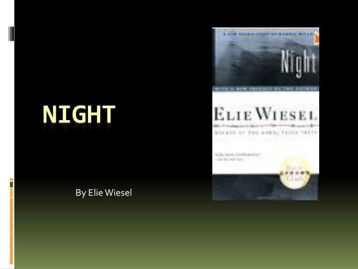 night by ellie wiesel loss of innocence The paperback of the the night trilogy: night, dawn, day by elie wiesel at barnes & noble free shipping on $25 or more.