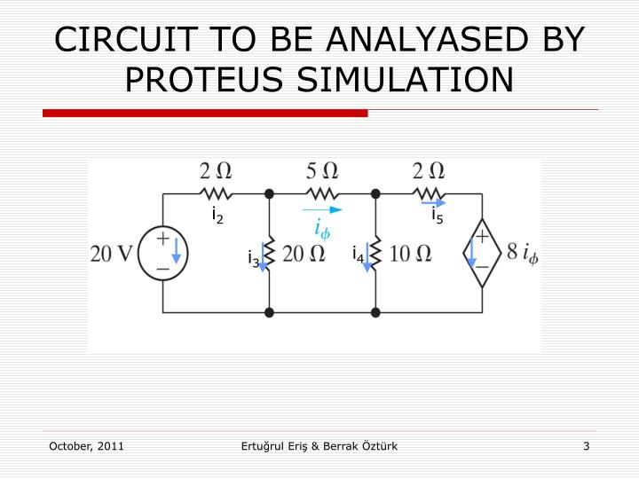 Circuit to be analyased by proteus simulation