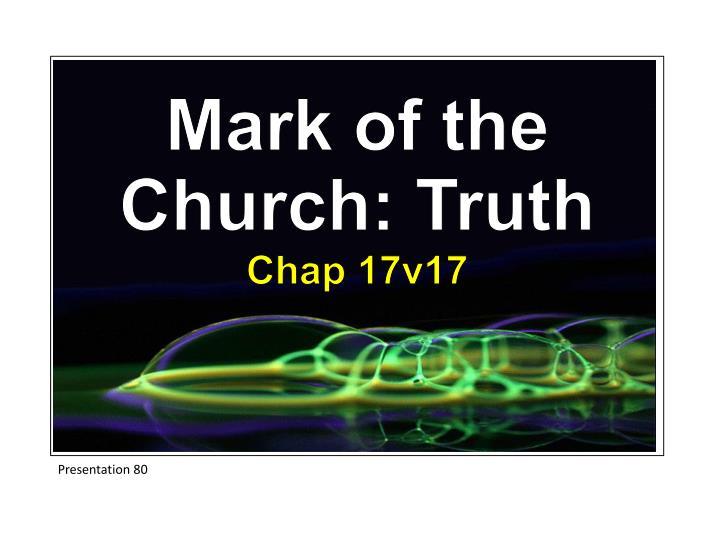 Mark of the Church: Truth