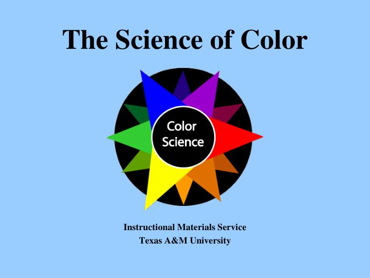 Ppt The Science Of Color Powerpoint Presentation Id2460475