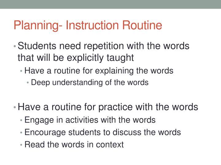 Planning- Instruction Routine