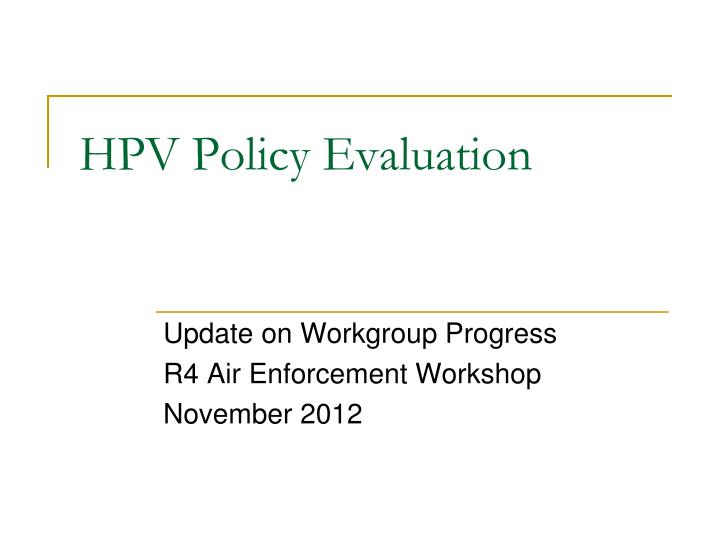 hpv policy evaluation n.