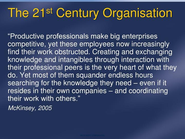 The 21 st century organisation