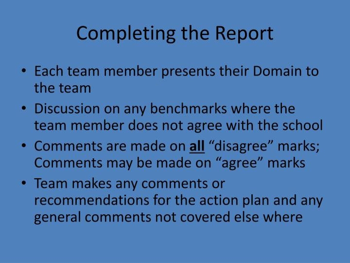 Completing the Report