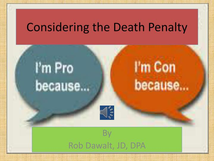 Considering the death penalty