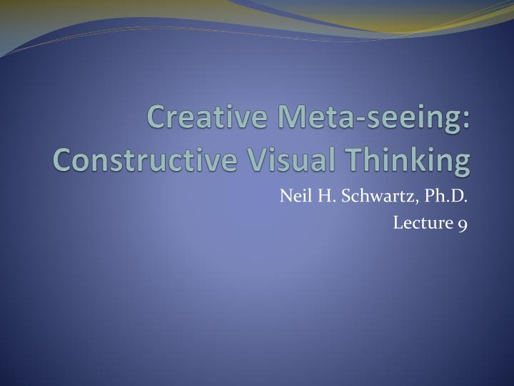creative meta seeing constructive visual thinking