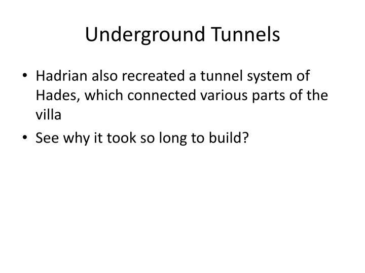Underground Tunnels