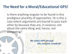 the need for a moral educational gps
