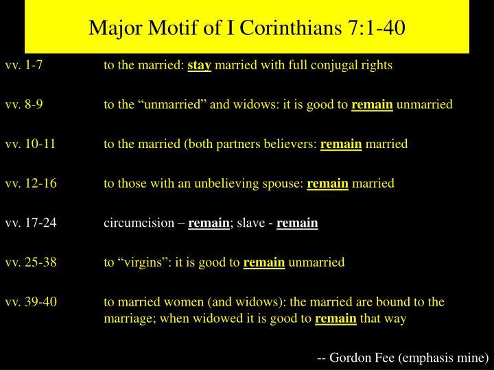 Major Motif of I Corinthians 7:1-40