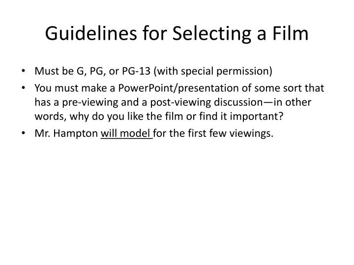 Guidelines for Selecting a Film